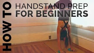 How to do a Handstand for Beginners (Yoga Handstand)